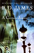 Certain Justice An Adam Dalgliesh Novel