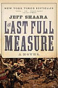 The Last Full Measure (Ballantine Reader's Circle) Cover