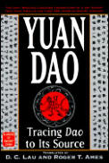 Yuan Dao : Tracing Dao To Its Source (98 Edition)