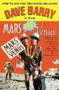 Dave Barry Is From Mars & Venus