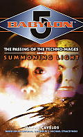 Babylon 5: Summoning Light (Babylon 5) by Jeanne Cavelos