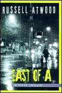 East Of A - Signed Edition