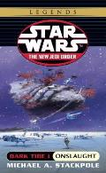 Star Wars: The New Jedi Order #02: Dark Tide: Book One: Onslaught