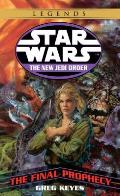 Star Wars: The New Jedi Order: The Final Prophecy (Star Wars) by J. Gregory Keyes