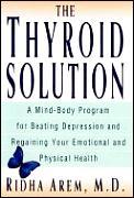 Thyroid Solution A Mind Body Program F