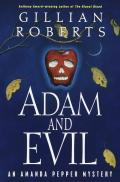 Adam & Evil: An Amanda Pepper Mystery by Gillian Roberts