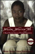 Willow Weep for Me: A Black Woman's Journey Through Depression Cover