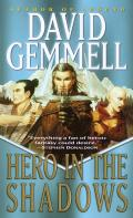 Hero In The Shadows by David Gemmell