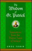 Wisdom Of St Patrick