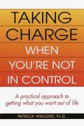 Taking Charge When Youre Not In Control