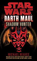 Star Wars: Darth Maul: Shadow Hunter (Star Wars: Darth Maul) Cover