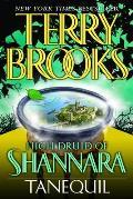 Tanequil high Druid of Shannara 02