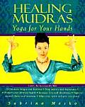 Healing Mudras Yoga for Your Hands