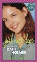 Girl Next Door: All about Katie Holmes
