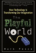 Playful World How Technology Is Transfor