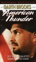 American Thunder The Garth Brooks Story