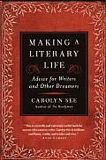 Making A Literary Life