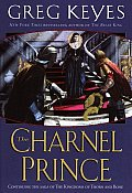 The Charnel Prince: The Kingdoms of Thorn and Bone, # 2 Cover