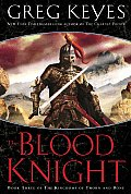 The Blood Knight: Book Three of the Kingdoms of Thorn and Bone (Kingdoms of Thorn and Bone #03) Cover
