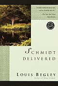 Schmidt Delivered (Ballantine Reader's Circle)