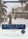 White Rose Una Rosa Blanca
