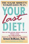 Your Last Diet The Sugar Addicts Weight