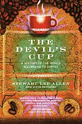 The Devil's Cup: A History of the World According to Coffee Cover