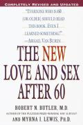 New Love and Sex After 60 (Rev 02 Edition)