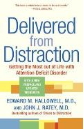 Delivered from Distraction: Getting the Most Out of Life with Attention Deficit Disorder Cover