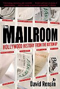 The Mailroom: Hollywood History from the Bottom Up Cover