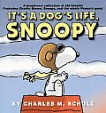 Its A Dogs Life Snoopy