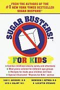 Sugar Busters!: For Kids (Sugar Busters!)