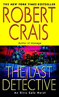 The Last Detective: An Elvis Cole Novel (Elvis Cole Novels) Cover