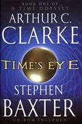 Time's Eye: Book One of A Time Odyssey Cover