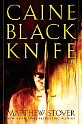 Caine Black Knife: The Third of the Acts of Caine: Act of Atonement: Book One