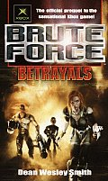 Brute Force by Dean Wesley Smith