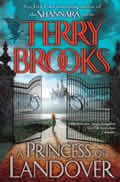 A Princess Of Landover: Landover #6 (A Magic Kingdom Of Landover Novel) by Terry Brooks