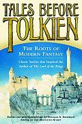 Tales Before Tolkien: The Roots of Modern Fantasy Cover