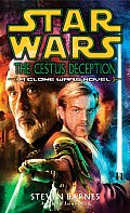Star Wars: The Cestus Deception: A Clone Wars Novel (Star Wars: Clone Wars) Cover