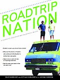 Roadtrip Nation A Guide To Discovering Your