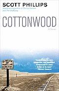 Cottonwood A Novel