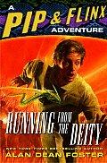 Running From The Deity pip & Flinx 11