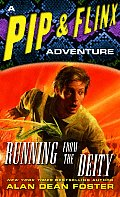 Running from the Deity: A Pip & Flinx Adventure (Pip and Flinx Novels) Cover