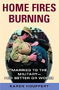 Home Fires Burning Married To The Milita