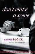 Dont Make A Scene