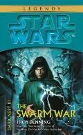Dark Nest III The Swarm War (Star Wars) by Troy Denning