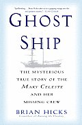 Ghost Ship The Mysterious True Story Of