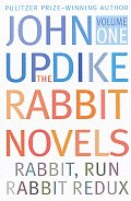 Rabbit Novels Rabbit Run Rabbit Redux