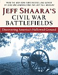 Jeff Shaara's Civil War Battlefields (06 Edition)