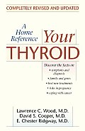 Your Thyroid A Home Reference Revised